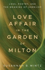 Love Affair in the Garden of Milton