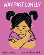 Way Past Lonely