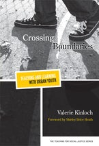 Crossing Boundaries—Teaching and Learning with Urban Youth