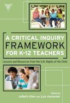 Critical Inquiry Framework for K-12 Teachers