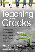 Teaching in the Cracks