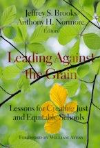 Leading Against the Grain