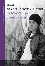 about Gender Identity Justice in Schools and Communities