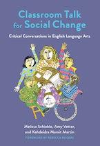 Classroom Talk for Social Change