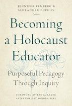 Becoming a Holocaust Educator