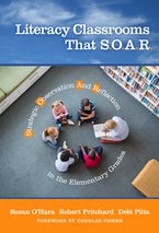 Literacy Classrooms That S.O.A.R.