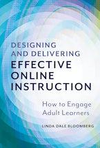 Designing and Delivering Effective Online Instruction