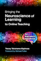 Bringing the Neuroscience of Learning to Online Teaching