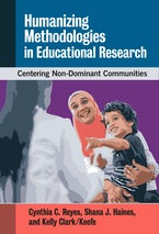Humanizing Methodologies in Educational Research