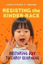 Resisting the Kinder-Race