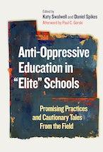 "Anti-Oppressive Education in ""Elite"" Schools"