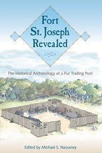 Fort St. Joseph Revealed