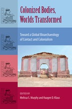Colonized Bodies, Worlds Transformed