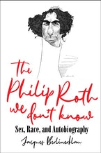 Philip Roth We Don't Know