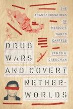 Drug Wars and Covert Netherworlds