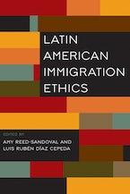 Latin American Immigration Ethics