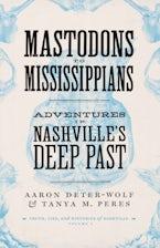 Mastodons to Mississippians