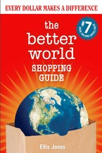 The Better World Shopping Guide: 7th Edition