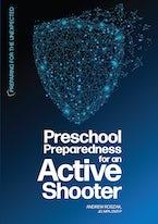 Preschool Preparedness for an Active Shooter