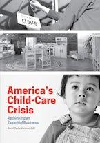 America's Child-Care Crisis