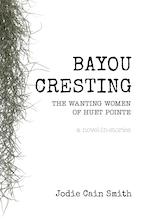 Bayou Cresting