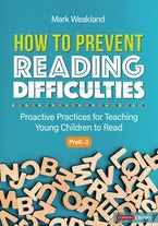 How to Prevent Reading Difficulties, Grades PreK-3