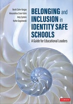 Belonging and Inclusion in Identity Safe Schools