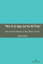 """""""Not of an Age, but for All Time"""""""