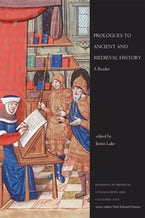 Prologues to Ancient and Medieval History