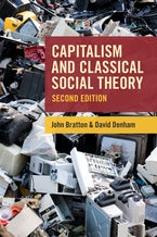 Capitalism and Classical Social Theory, Second Edition