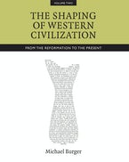The Shaping of Western Civilization, Volume II