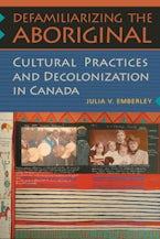 Defamiliarizing the  Aboriginal