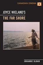 Joyce Wieland's 'The Far Shore'
