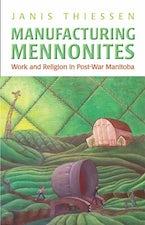Manufacturing Mennonites