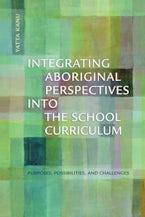 Integrating Aboriginal Perspectives into the School Curriculum