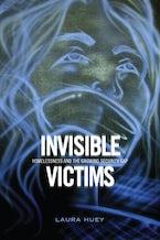 Invisible Victims
