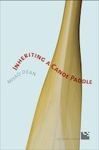 Inheriting a Canoe Paddle