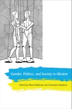 Gender, Politics and Society in Ukraine
