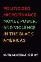 Politicized Microfinance
