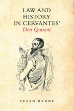 Law and History in Cervantes' Don Quixote