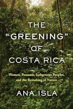 "The ""Greening"" of Costa Rica"