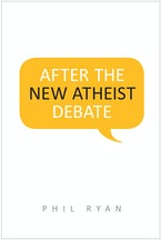 After the New Atheist Debate