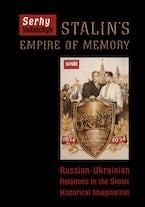 Stalin's Empire of Memory