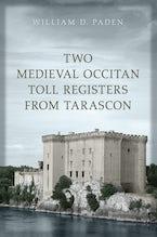 Two Medieval Occitan Toll Registers from Tarascon