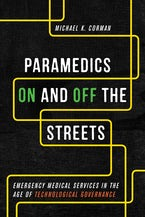 Paramedics On and Off the Streets