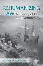 Rehumanizing Law