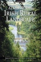 Atlas of the Irish Rural Landscape
