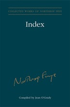 Index to the Collected Works of Northrop Frye - Vol. 30