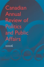 Canadian Annual Review of Politics and Public Affairs 2006