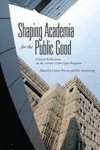 Shaping Academia for the Public Good